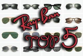 Τα 5 κορυφαία  Ray-Ban